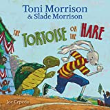 The Tortoise or the Hare, Toni Morrison and Slade Morrison, 141698335X