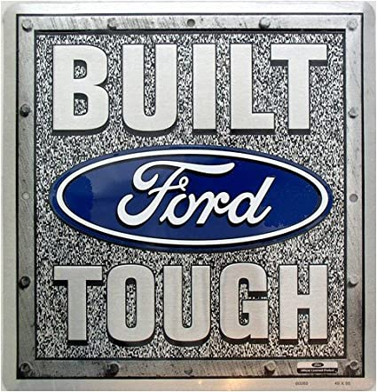 Build A Ford >> Tag City Automotive Signs Ford Build Tough Sign 60065