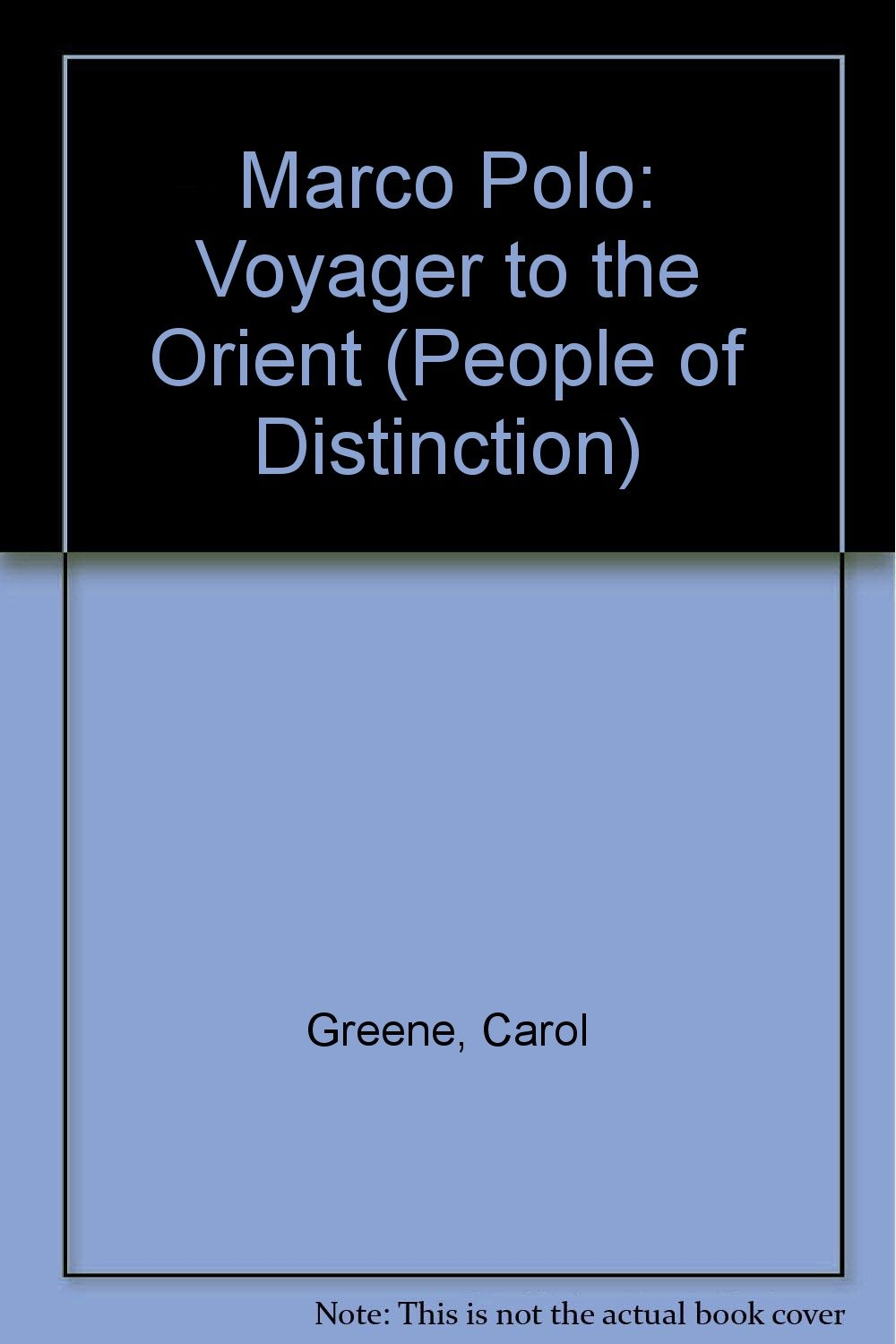 marco polo voyager to the orient people of distinction carol  marco polo voyager to the orient people of distinction carol greene 9780516032290 com books
