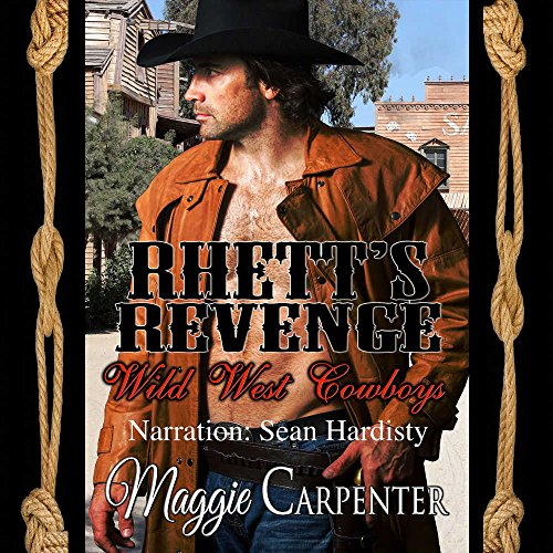 Rhett's Revenge: Library Edition (Wild West Cowboys) by Blackstone Pub