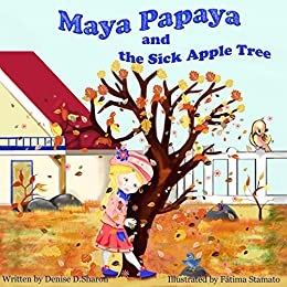 Children 39 s book maya papaya learns about changing seasons in her garden early learning bedtime for Children s books about gardening