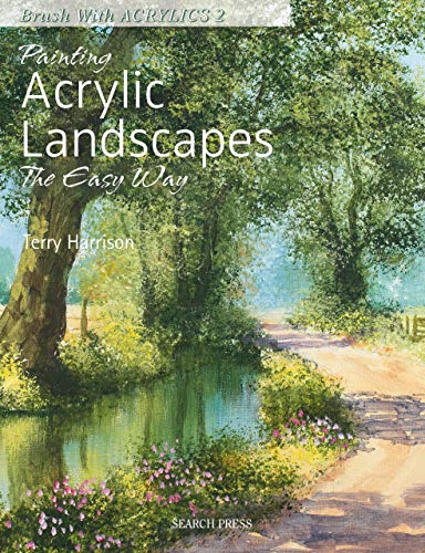 Painting Acrylic Landscapes the Easy Way - Brush with Acrylics 2