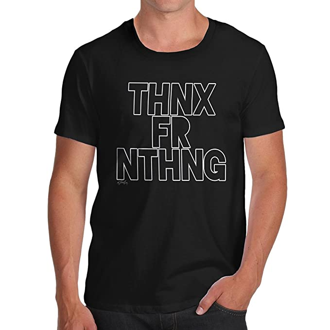 Amazoncom Twisted Envy Funny Mens T Shirts Thnx Fr Nthng Thanks