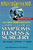 The Complete Guide to Symptoms, Illness, and Surgery, H. Winter Griffith, 0399519424