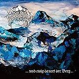 Und Ewig Dauert Der Berg LP (limited 250)