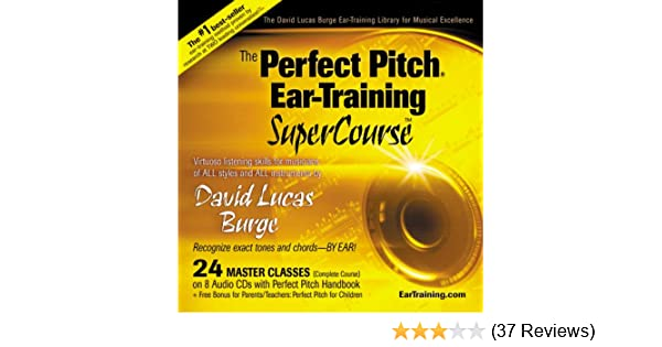 The Perfect Pitch Ear Training SuperCourse: David Lucas Burge