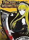 Princesse Résurrection, tome 3 par Mitsunaga