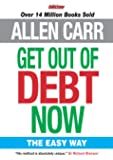 Get Out of Debt Now: The Easy Way (Allen Carr Easyway Series)