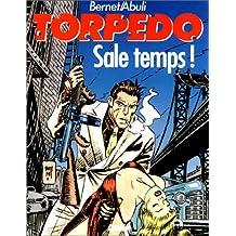 TORPEDO T06 : SALE TEMPS