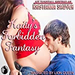 Kaity's Forbidden Fantasy | Kristianna Sawyer,Kit Tunstall
