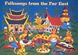 img - for Folksongs from the Far East book / textbook / text book