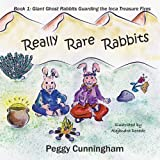 Really Rare Rabbits, Peggy Cunningham, 1938092341