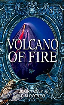 Volcano of Fire (You Say Which Way Sci Fi Book 3) by [Polly, Blair, Potter, DM]