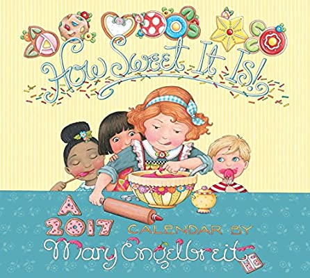 Mary Engelbreit 2017 Deluxe Wall Calendar: How Sweet It Is!: Mary ...