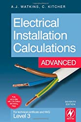 Electrical Installation Calculations: Advanced: For Technical Certificate and NVQ Level 3 Advanced
