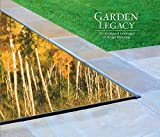Garden Legacy: The Residential Landscapes of Design Workshop