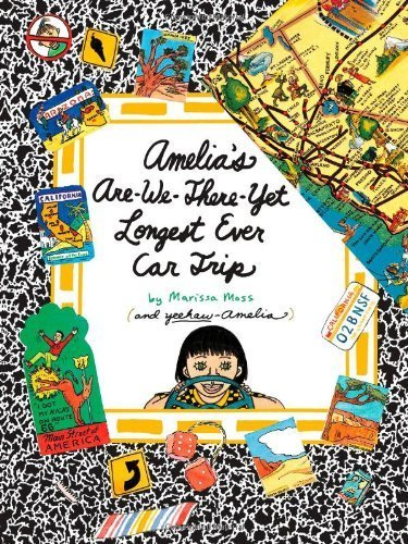 Amelia's Are-We-There-Yet Longest Ever Car Trip by Moss, Marissa (2012) Paperback (Trip Car Longest Ever Yet)
