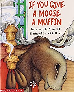 Paperback If You Give a Moose a Muffin Book