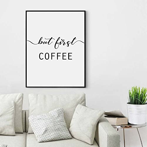 Amazon Com But First Coffee Inspirational Wall Decor Calligraphy