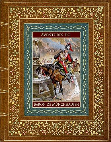 Aventures du Baron de Münchhausen (Illustré) (French Edition)