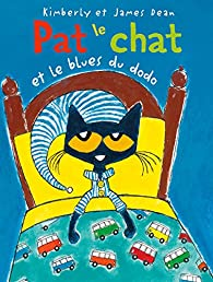 Pat le chat et le blues du dodo par James Dean