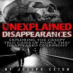 Unexplained Disappearances