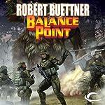 Balance Point: Orphan's Legacy, Book 3 | Robert Buettner