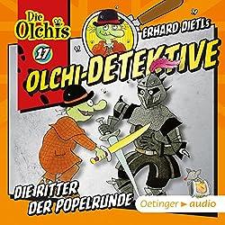 Die Ritter der Popelrunde (Olchi-Detektive 17)