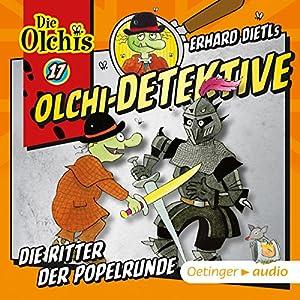 Die Ritter der Popelrunde (Olchi-Detektive 17) Hörspiel