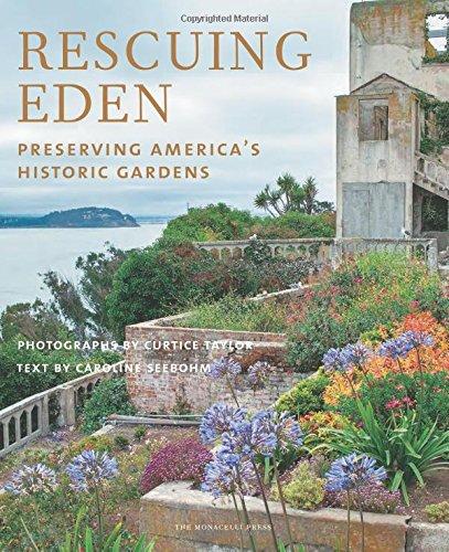 Book Cover: Rescuing Eden: Preserving America's Historic Gardens