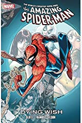 Spider-Man: Dying Wish Kindle Edition
