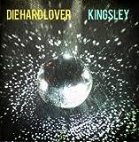 Die Hard Lover by Kingsley