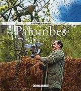 Palombes : L'oiseau et ses chasses