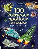100 vaisseaux spatiaux en papier à plier et à faire voler
