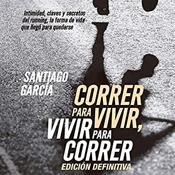 Amazon.com: Correr para vivir, vivir para correr [Run to ...