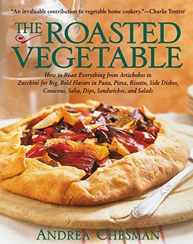 The Roasted Vegetable (Chefs Choice Vegetable Cutter)