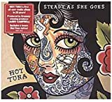 Hot Tuna: Steady As She Goes (Audio CD)