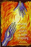 img - for Making Your Church a House of Healing book / textbook / text book