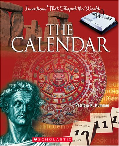 Download The Calendar (Inventions That Shaped the World) PDF