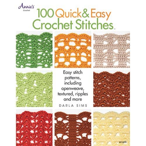 100 Quick & Easy Crochet Stitches Crochet Book