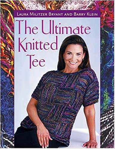 The Ultimate Knitted Tee Laura Militzer Bryant Barry Klein