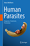 Human Parasites: Diagnosis, Treatment, Prevention