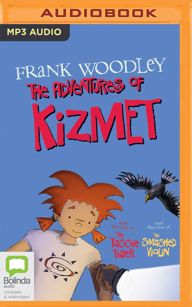 Read Online The Adventures of Kizmet: Kizmet and the Case of the Tassie Tiger & Kizmet and the Case of the Smashed Violin PDF