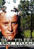 The Big Trees (DVD) WESTERN DRAMA (1952) Run Time: 89 minutes ~ Starring: Kirk Douglas, Eve Miller, Patrice Wymore ~ Directed by: Felix E. Feist