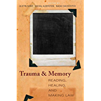 Trauma and Memory: Reading, Healing, and Making Law (Cultural Sitings) (English Edition)