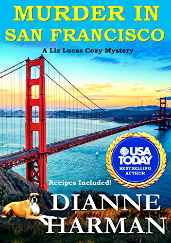 Murder in San Francisco: A Liz Lucas Cozy Mystery (Liz Lucas Cozy Mystery Series Book 8) (Animals And Their Young Ones In Hindi)