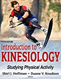 Introduction to Kinesiology 5th Edition: Studying Physical Activity