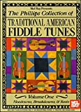 The Phillips Collection of Traditional American Fiddle Tunes Volume One, Stacy Phillips, 1562225820