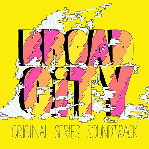 Broad City Original Soundtrack Explicit