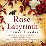The Rose Labyrinth | Titania Hardie